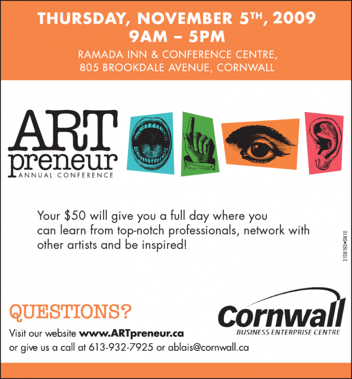 Calling all area Artists – ARTpreneur Conference- Cornwall Ontario, November 5th, 2009