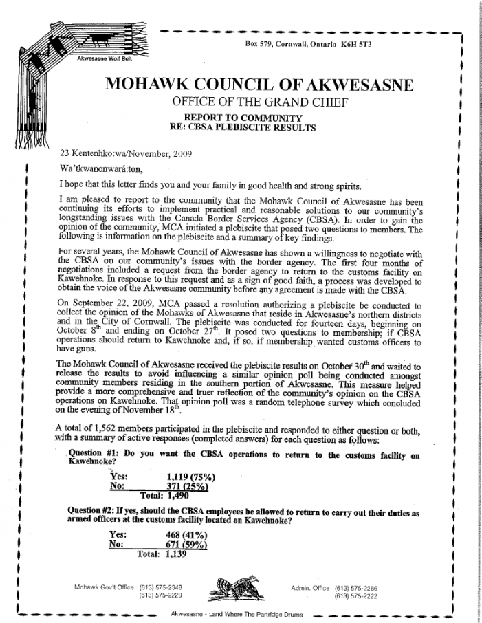 Akwesasne Plebiscite  Results in – Customs Back Yes, Armed No – Akwesasne – November 26, 2009