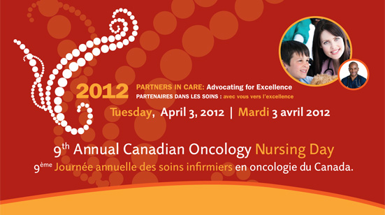 National Oncology Nursing Day highlights growing recognition and need for certified oncology nurses in Canada – April 3, 2012