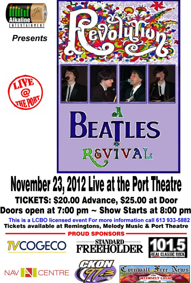 Revolution  A Beatles Revival – LIVE at The Port Theatre in Cornwall Ontario – Friday November 23, 2012