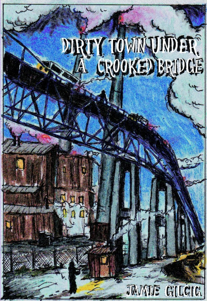 Dirty Town Under a Crooked Bridge Excerpt for December 31, 2012