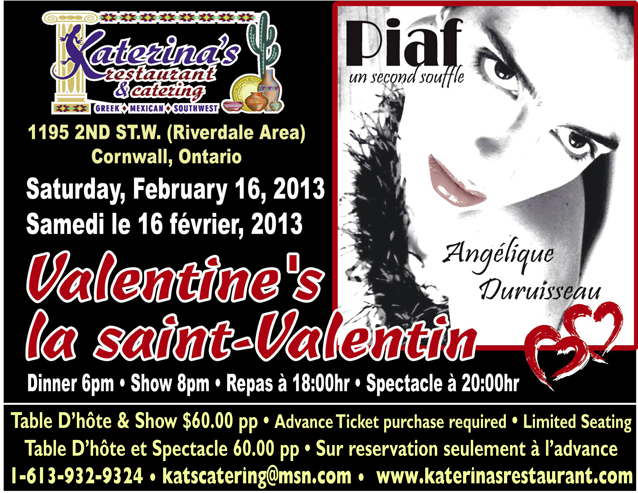 Valentines at Katerina's in Cornwall Ontario February 16 Angelique Duruisseau amazing singer from Quebec portraying Edith Piaf