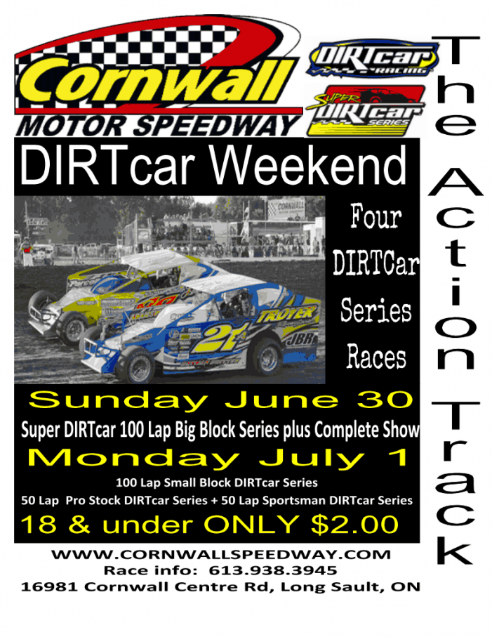 DIRT CAR Weekend at Cornwall Motor Speedway!  Sunday June 30th & Monday July 1st 2013