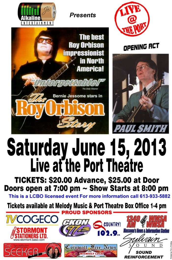 The Roy Orbison Story – One Night Only! Saturday June 15, 2013 in Cornwall Ontario – LCBO LICENSED EVENT