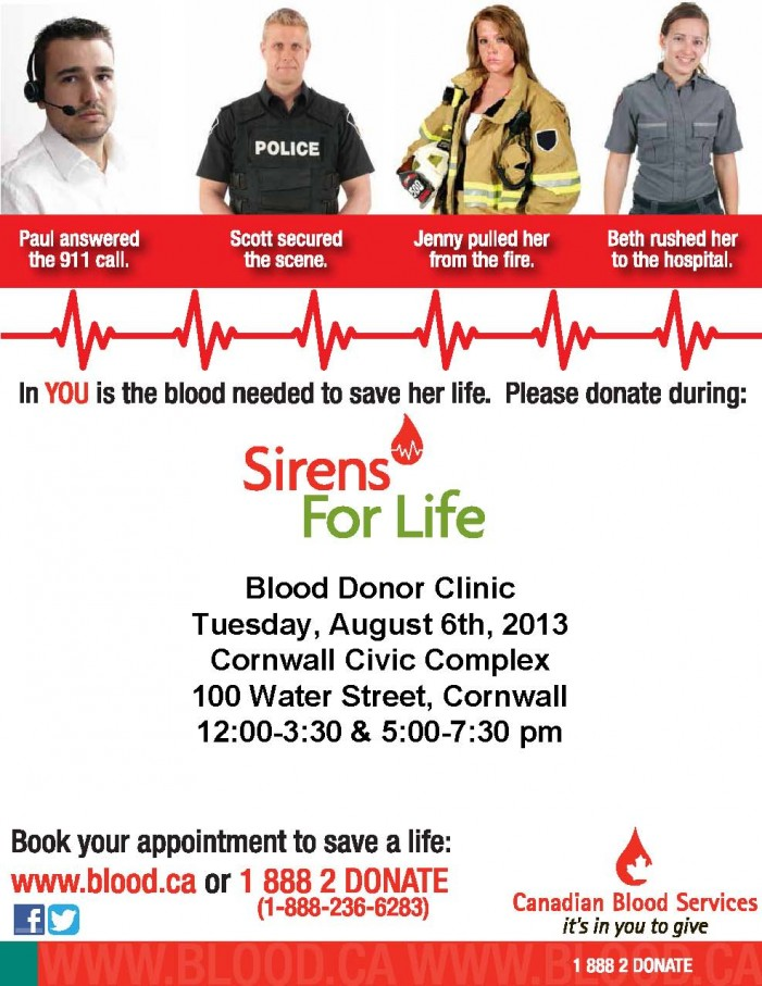 Sirens for Life Blood Donor Clinic – Tuesday August 6th, 2013 – Cornwall Civic Complex CLICK FOR DETAILS