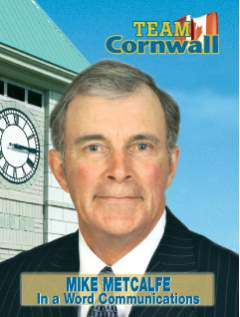 Cornwall & Area Chamber of Commerce Mike Metcalfe Threatening CFN Advertisers?  Again?