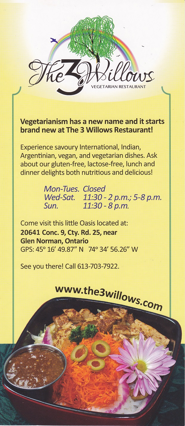 The 3 Willows Vegetarian Restaurant – A Meatless Oasis in Eastern Ontario by Reg Coffey – October 19, 2013