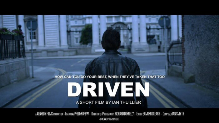CFN One on One with Irish Filmmaker Ian Thuillier on the Release of DRIVEN – Oct 1, 2013