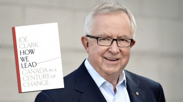 Joe Clark's new book How We Lead: Canada in a Century of Change (Random House Canada, 273 pages)  Reviewed by PJ Robertson