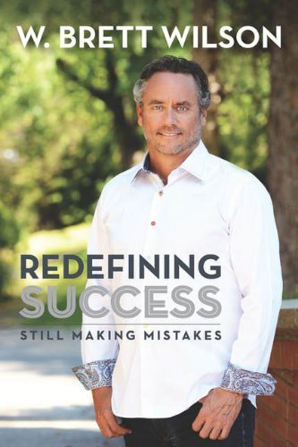 Redefining Success: Still Making Mistakes Book Review by Lorna Foreman – Dec 29, 2013