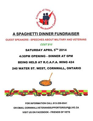 Friends of Vets Spaghetti Fundraiser – April 5, 2014 RCAF Wing in Cornwall Ontario – CLICK FOR DETAILS