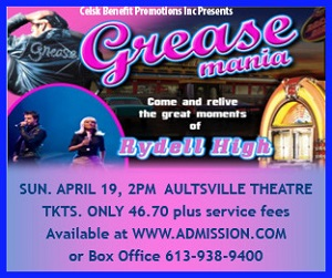 GREASE MANIA Sunday April 19th AULTSVILLE THEATRE in Cornwall Ontario  CLICK FOR DETAILS!