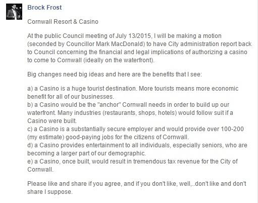 Cornwall Councilor Brock Frost to Put My Waterfront Casino Idea on Council Docket by Jamie Gilcig JULY 7, 2015