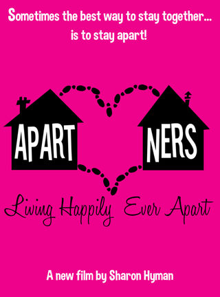 Sharon Hyman's APARTNERS Looks at Couples Living Happily Apart APRIL 5, 2016