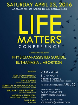 Physician Assisted Suicide Conference in Cornwall Ontario APRIL 23, 2016 – CLICK FOR DETAILS