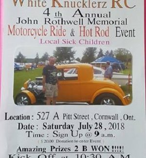 4th Annual John Rothwell Memorial Motorcycle Ride & Hot Rod Event JULY 28, 2018 Cornwall Ontario