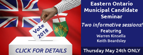 Eastern Ontario Municipal Candidate Seminar MAY 24th BEST WESTERN Cornwall CLICK FOR DETAILS